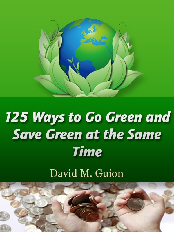 125 ways to go green and save green at the same time -- cover